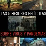 Las 5 mejores películas sobre virus y pandemias