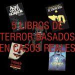 libros de terror basados en casos reales